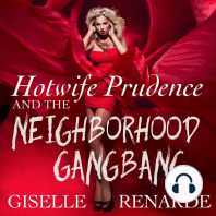 Hotwife Prudence and the Neighborhood Gangbang: Group Sex Erotica