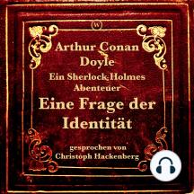 Eine Frage der Identität: Ein Sherlock Holmes Abenteuer