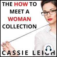 The How To Meet a Woman Collection