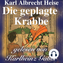 Die geplagte Krabbe: Das Original-Hörspiel zur TV-Serie