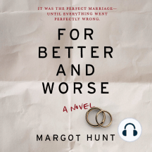 For Better and Worse: A Novel