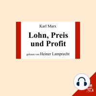Lohn, Preis und Profit