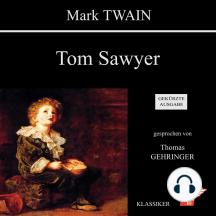 Tom Sawyer: Gekürzte Ausgabe