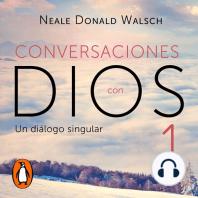 Conversaciones con Dios 1 (Conversaciones con Dios 1)