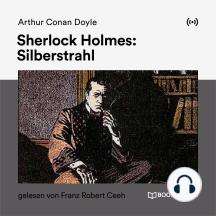 Sherlock Holmes: Silberstrahl