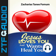 Jesus Loves You And Wants To Heal You