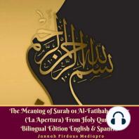 The Meaning of Surah 01 Al-Fatihah Opener