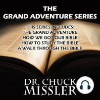 The Grand Adventure Series