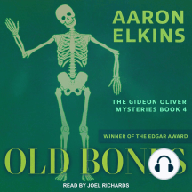 Old Bones: The Gideon Oliver Mysteries Book 4