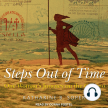 Steps out of Time: One Woman's Journey on the Camino