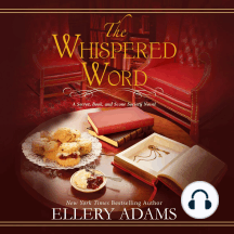 The Whispered Word: A Secret, Book, and Scone Society Novel