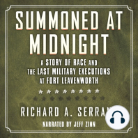 Summoned at Midnight: A Story of Race and the Last Military Executions at Fort Leavenworth