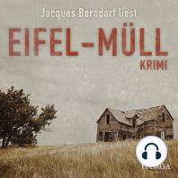 Eifel-Müll - Kriminalroman aus der Eifel