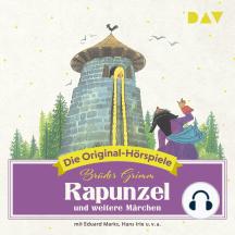Rapunzel und weitere Märchen