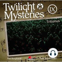 Twilight Mysteries, Die neuen Folgen, Folge 9: Tritonus