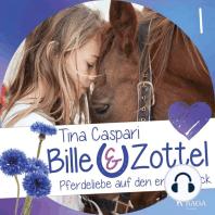 Pferdeliebe auf den ersten Blick - Bille und Zottel 1