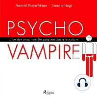 Psychovampire - Über den positiven Umgang mit Energieräubern