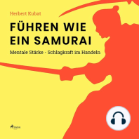 Führen wie ein Samurai - Mentale Stärke - Schlagkraft im Handeln