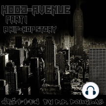 Hood Avenue Part 1: A Hip Hop Story