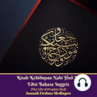 Kisah Kehidupan Nabi Hud AS Edisi Bahasa Inggris (The Life of Prophet Hud)