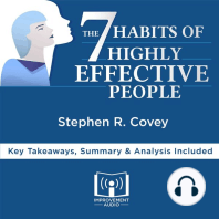 The 7 Habits of Highly Effective People by Stephen R. Covey: Key Takeaways, Summary & Analysis Included