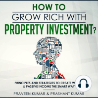 How to Grow Rich with Property Investment?
