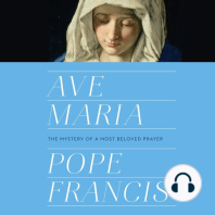 Ave Maria: The Mystery of a Most Beloved Prayer