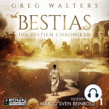 Bestias - Die Bestien Chroniken, Band 1