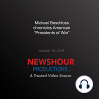Michael Beschloss chronicles American 'Presidents of War'