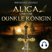Alica und die Dunkle Königin