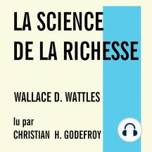 Science de la richesse, La