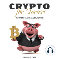 Crypto for Starters: All You Need to Know to Start Investing and Trading Cryptocurrency on Binance