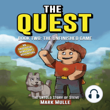 Quest, The: The Untold Story of Steve: Book One: The Tale of A Hero