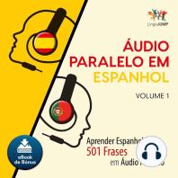 udio Paralelo em Espanhol