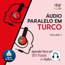 udio Paralelo em Turco: Aprender Turco com 501 Frases em udio Paralelo - Volume 1