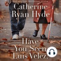 Have You Seen Luis Velez?