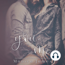 Forgetting You, Remembering Me: Memories from Yesterday, Book 2