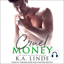 Cruel Money: Cruel, Book 1