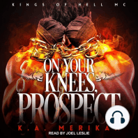 On Your Knees, Prospect