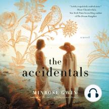 The Accidentals: A Novel