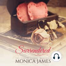 Surrendered: I Surrender, Book 3