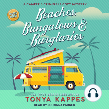 Beaches, Bungalows & Burglaries: Camper and Criminals Cozy Mystery, Book 1