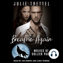 Breathe Again: Wolves of Collier Pack, Book 1