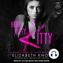 Here Kitty, Kitty: Demons Of Hell Book Two - Reapers MC Book Two