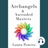 Archangels and Ascended Masters: Messages from 33 Divine Beings of Light