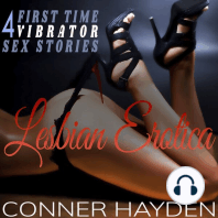 Lesbian Erotica - 4 First Time Vibrator Sex Stories