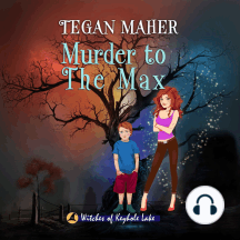 Murder to the Max: Witches of Keyhole Lake Book 2