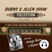 Burns & Allen Show Collection, Volume 2