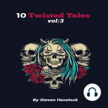 10 Twisted Tales vol: 3