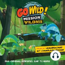 Folge 27: Lemurenjagd mit Chamäleon-Power / Die Vögel der Prärie (Das Original-Hörspiel zur TV-Serie)
